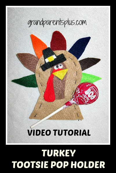 Turkey Tootsie Roll Holder 0032 Turkey Tootsie Pop Holder   Video Tutorial