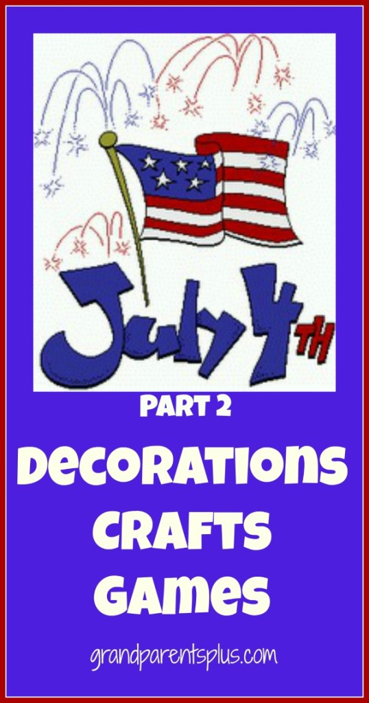 PicMonkey Collagepm part22 538x1024 July 4th Decorations, Crafts and Games   Part 2