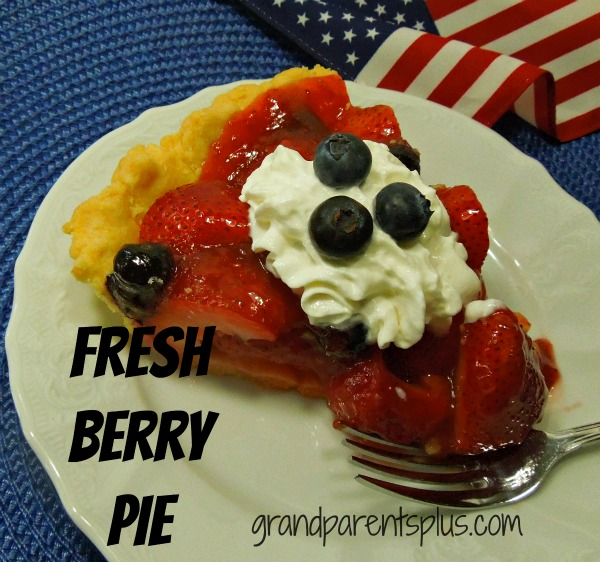 Fresh Berry Pie   www.grandparentsplus.com