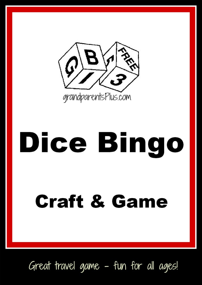 Dice Bingo Craft & Game grandparentsplus.com