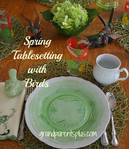 Spring Tablesetting with Birds   grandparentsplus.com