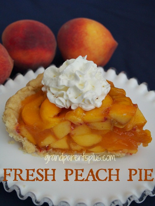 Fresh Peach Pie  grandparentsplus.com