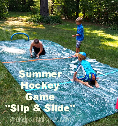 Summer Hockey Game - slip and slide   grandparentsplus.com