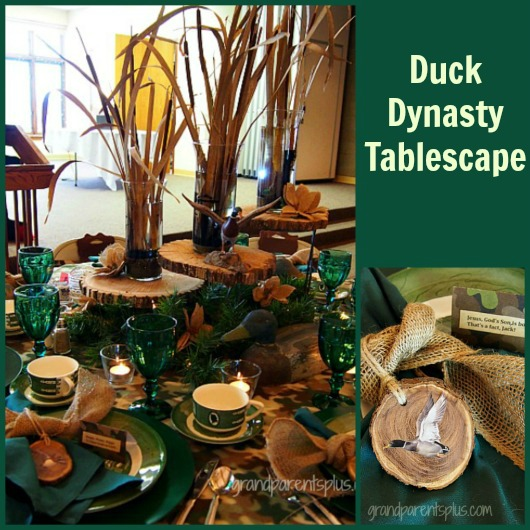 Duck Dynasty Tablescape  grandparentsplus.com
