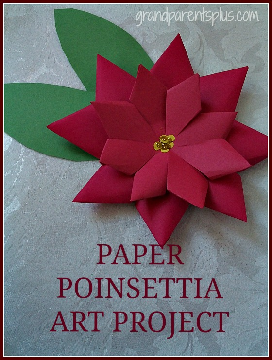 http://grandparentsplus.com/wp-content/uploads/2015/01/Paper-Poinsettia-ARt-Project-1.jpg