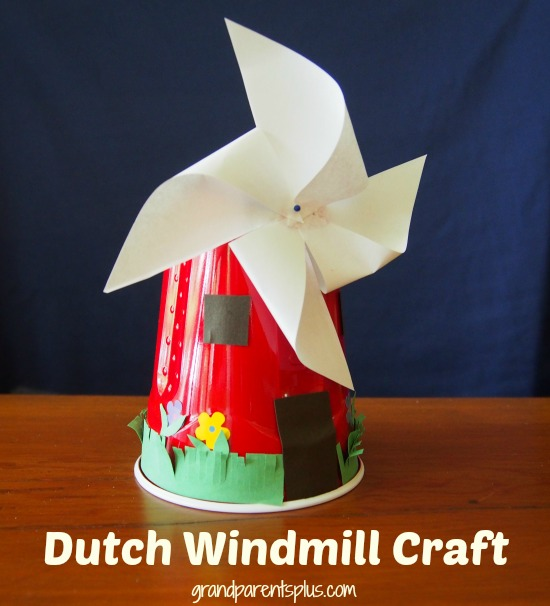 Dutch Windmill Craft grandparentsplus.com