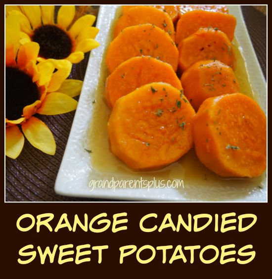http://grandparentsplus.com/wp-content/uploads/2015/08/Orange-Candied-Sweet-Potatoes-11.jpg