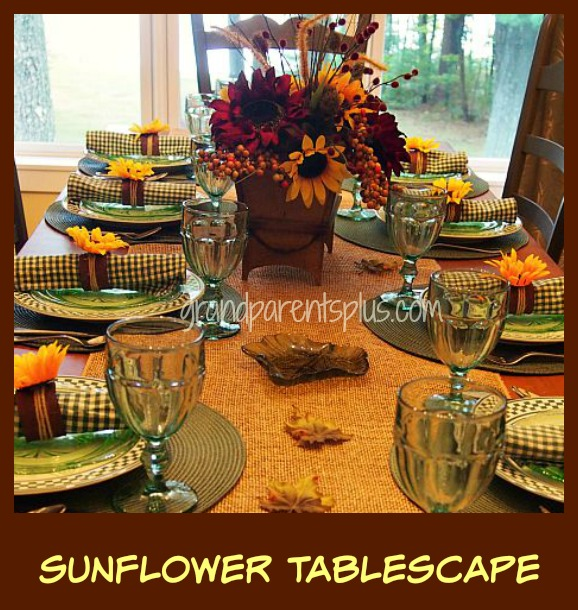Sunflower Tablescape grandparentsplus.com