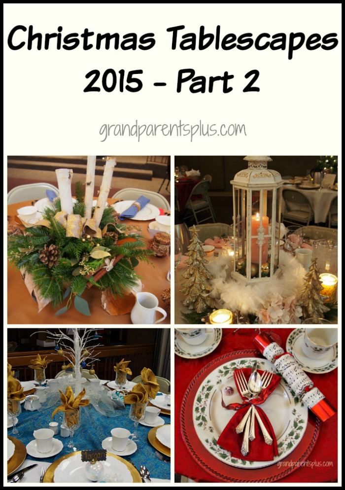 Christmas Tablescapes 2015 part 2 grandparentsplus.com