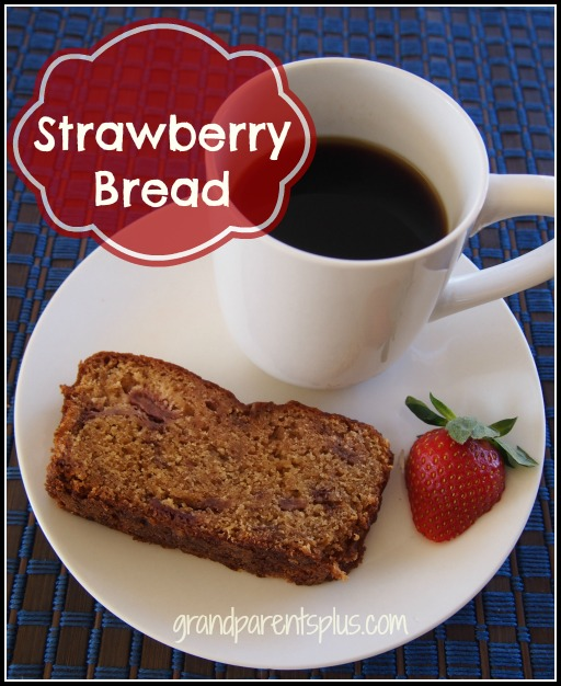 Strawberry Bread Recipe grandparentsplus.com