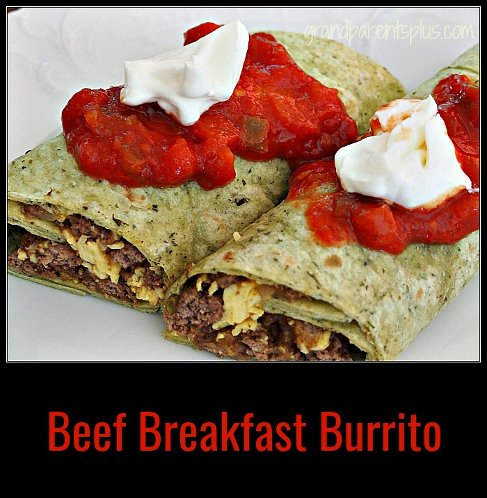 Beef Breakfast Burrito grandparentsplus.com
