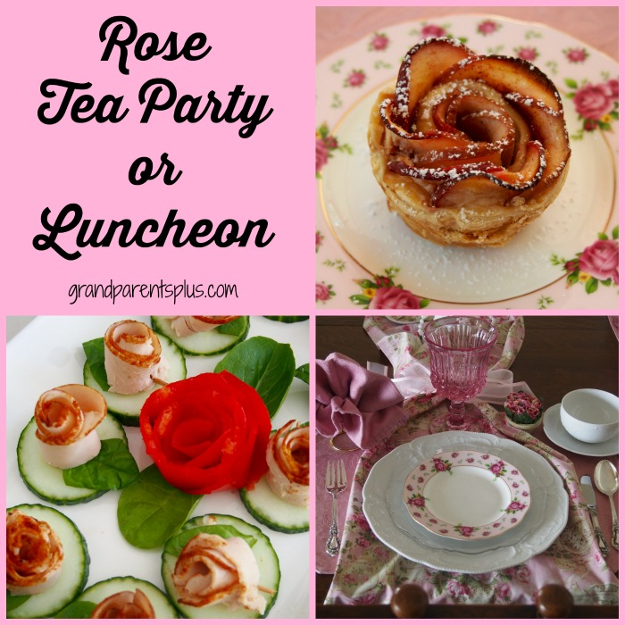 Rose Tea Party or Luncheon Ideas grandparentsplus.com
