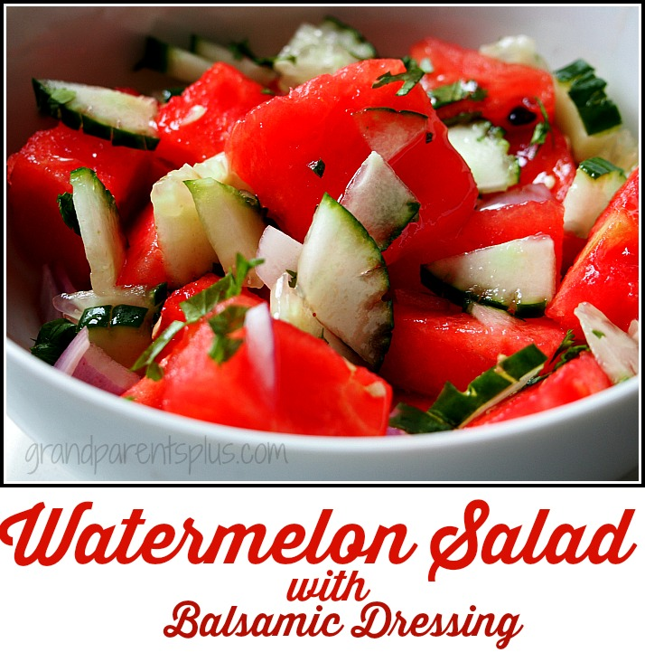 Watermelon Salad with Balsamic Dressing grandparentsplus.com