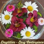 Daylillies – Easy Centerpiece